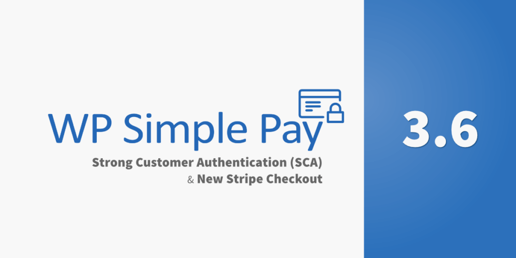 WP Simple Pay Pro 3.6 Released